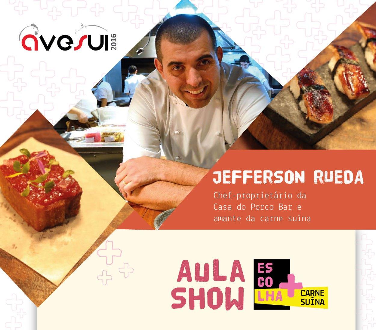 Aula Show com Chef Jerferson Rueda é um dos destaques do segundo dia de AveSui