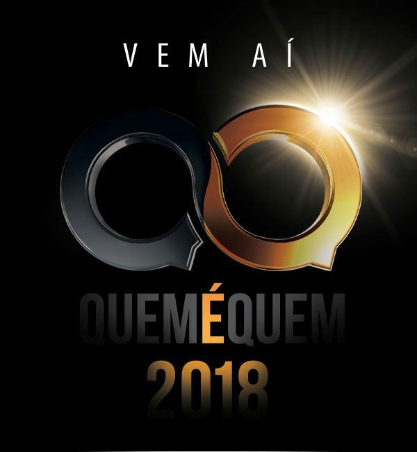 Com nova data, Prêmio Quem é Quem 2018 será realizado na abertura da AveSui América Latina