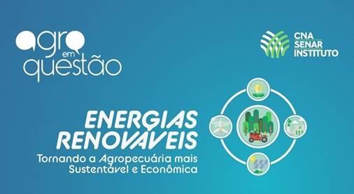 CNA promove seminário para discutir geração de energia renovável