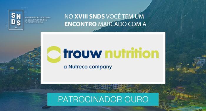 Trouw Nutrition apoia evolução tecnológica por meio do XVIII SNDS