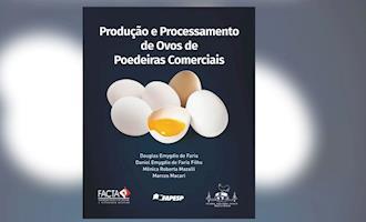 Livro retrata atuais aspectos da produção e do processamento de ovos comerciais