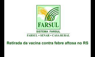 Farsul aprova plano de retirada de vacinação contra febre aftosa no RS