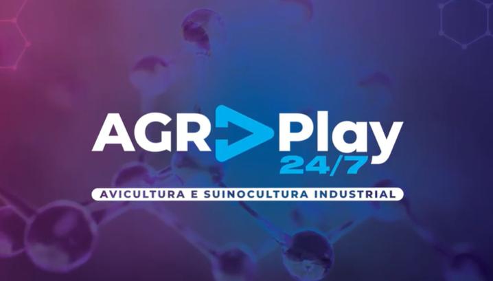 Conheça o AGRPlay, uma edição especial multiplataforma da Avicultura e Suinocultura Industrial