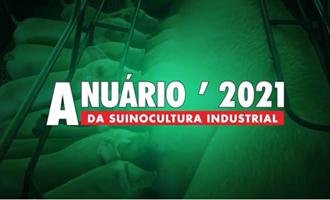 Emergências sanitárias no mundo levam a recordes na suinocultura; veja pauta do Anuário da Suinocultura Industrial