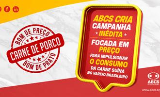 """""""Carne de porco: Bom de preço e bom de prato"""": ABCS cria campanha inédita focada em preço para impulsionar o consumo da carne suína no varejo brasileiro"""