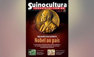 Agro pode trazer Prêmio Nobel ao país e é o tema da nova Suinocultura Industrial