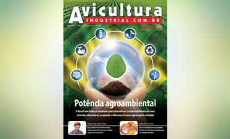 Sistema produtivo sustentável no Brasil é tema da nova Edição 1309 da Revista Avicultura Industrial