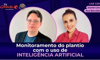 Inteligência Artificial no monitoramento do plantio será foco de live no canal TV Gessulli