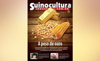 Alto custo das rações é tema da nova edição 301 da Revista Suinocultura Industrial