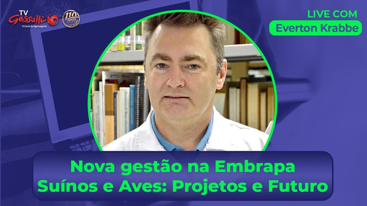 Everton Krabbe, novo chefe-geral da Embrapa Suínos e Aves, participa de live na TV Gessulli