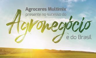 Agroceres Multimix, presente no sucesso do agronegócio e do Brasil